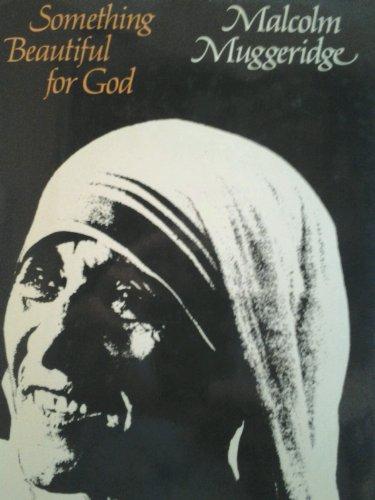 9780060660413: Something Beautiful for God: Mother Teresa of Calcutta
