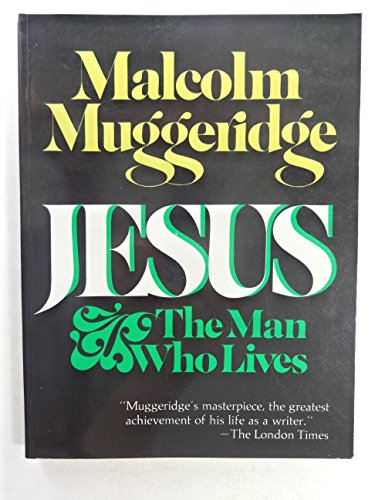 9780060660420: Jesus, The Man Who Lives
