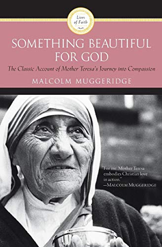 9780060660437: Something Beautiful for God: Mother Teresa of Calcutta
