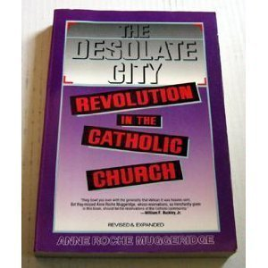 9780060660468: The Desolate City: Revolution in the Catholic Church