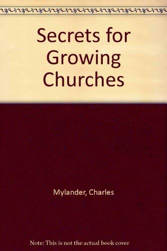 9780060660550: Secrets for Growing Churches