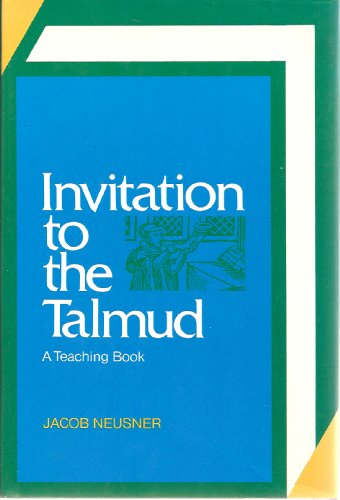 9780060660987: Invitation to the Talmud: A Teaching Book