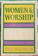 9780060661014: Women and worship: A guide to nonsexist hymns, prayers, and liturgies