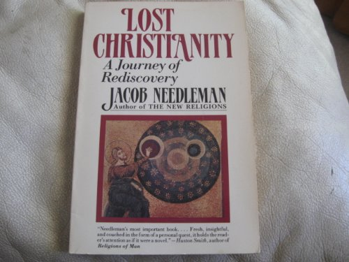 9780060661021: Lost Christianity/a Journey of Rediscovery
