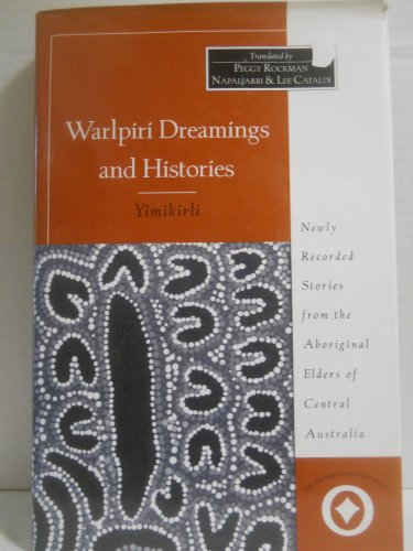 9780060661250: Warlpiri Dreamings and Histories/Yimikirli (Sacred Literature)