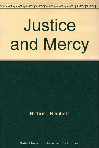9780060661724: Justice and Mercy