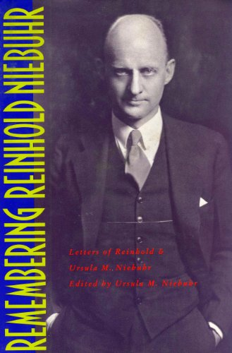 9780060662349: Remembering Reinhold Niebuhr: Letters of Reinhold and Ursula M. Niebuhr