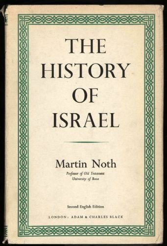 The History of Israel: Martin Noth