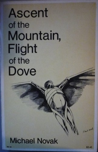 9780060663209: Ascent of the mountain, flight of the dove;: An invitation to religious studies
