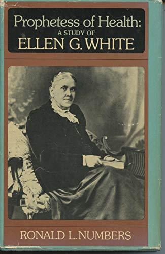 9780060663254: Prophetess of health: A study of Ellen G. White