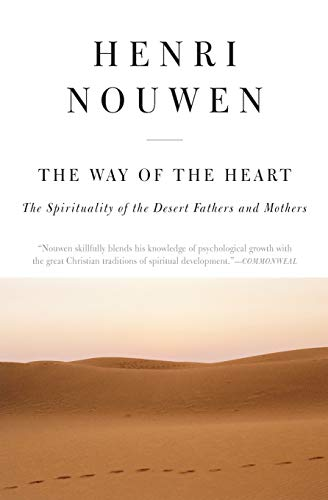 9780060663308: The Way of the Heart: The Spirituality of the Desert Fathers and Mothers
