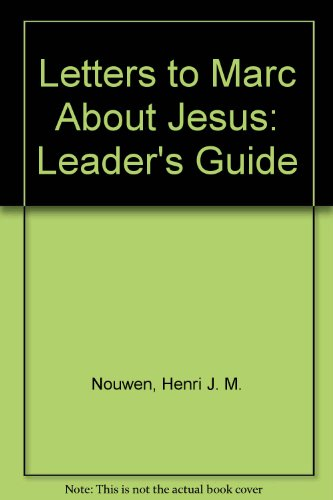 9780060663384: Letters to Marc About Jesus: Leader's Guide