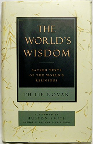 9780060663414: The World's Wisdom: Sacred Texts of the World's Religions