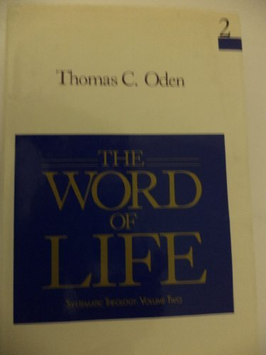 9780060663483: The Word of Life (Systematic Theology: Volume Two)