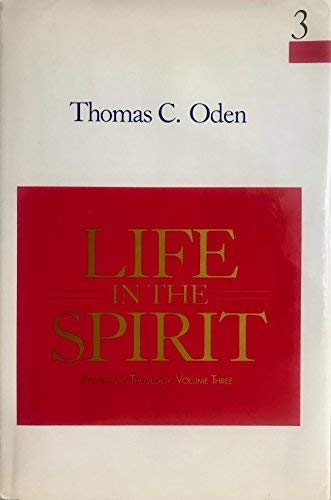 9780060663490: Life in the Spirit (Systematic Theology: Volume Three)
