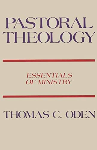 9780060663537: Pastoral Theology: Essentials of Ministry