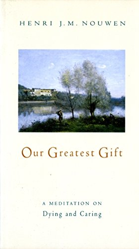 9780060663551: Our Greatest Gift