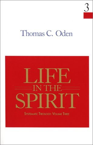 9780060663629: Life in the Spirit (Systematic Theology, Volume 3)