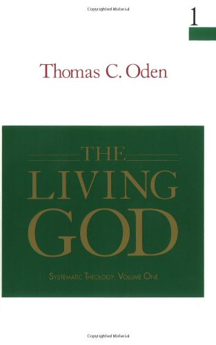 9780060663636: The Living God: Systemic Theology: Volume One (Systematic Theology)