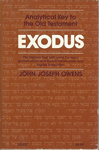 9780060664053: Exodus (Analytical key to the Old Testament)