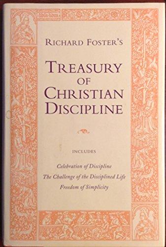 9780060664169: Richard Foster's Treasury of Christian Discipline