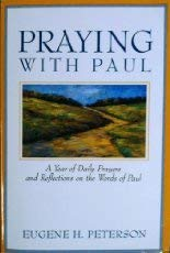 9780060664336: Praying with Paul: A Year of Daily Prayers and Reflections on the Words of Paul (Praying With the Bible)