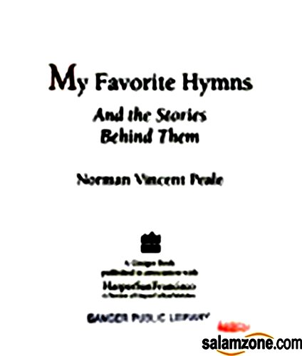 9780060664633: My Favorite Hymns and the Stories behind Them