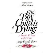 9780060664824: The Boy Child Is Dying: A South African Experience
