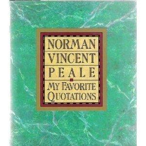 My Favorite Quotations: Norman Vincent Peale