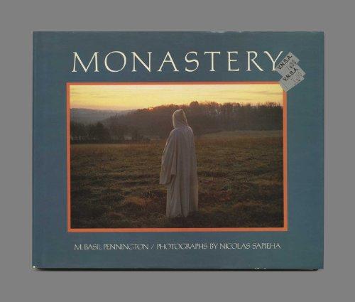 9780060664954: Monastery: Prayer, Work, Community (A Scala book)