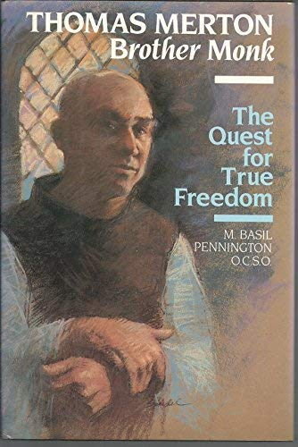 9780060664978: Thomas Merton, Brother Monk: The Quest for True Freedom