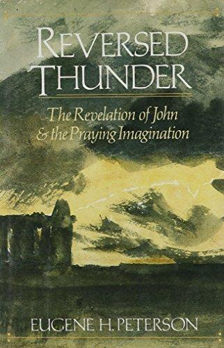 9780060665005: Reversed thunder: The Revelation of John and the praying imagination
