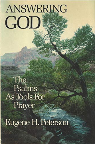 9780060665029: Answering God: The Psalms as tools for prayer