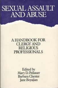 9780060665074: Sexual Assault and Abuse: A Handbook for Clergy and Religious Professionals