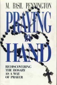 9780060665081: Praying by Hand: Rediscovering the Rosary as a Way of Prayer