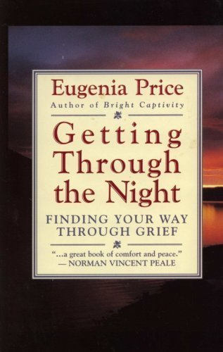 9780060665098: Getting Through the Night: Finding Your Way Through Grief
