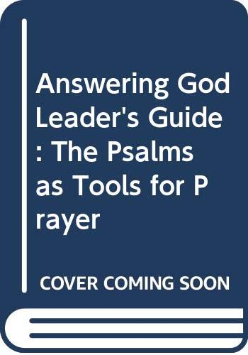 9780060665159: Answering God Leader's Guide: The Psalms as Tools for Prayer