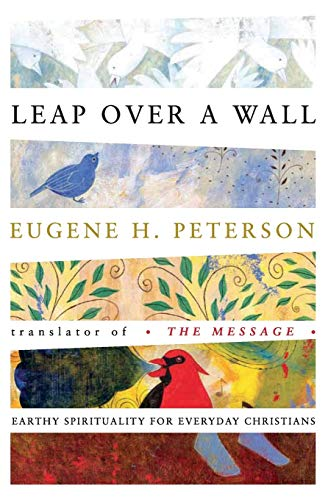 9780060665227: Leap Over a Wall : Earthy Spirituality for Everyday Christians