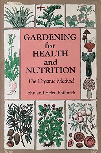 9780060665357: Gardening For Health and Nutrition : An Introduction to the Method of Bio-dynamic Gardening Inaugurated by Rudolf Steiner
