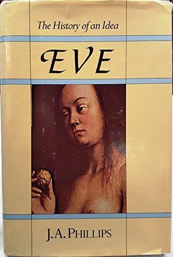 9780060665524: Eve: The History of an Idea