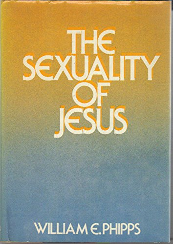 9780060665616: The Sexuality of Jesus: Theological and Literary Perspectives