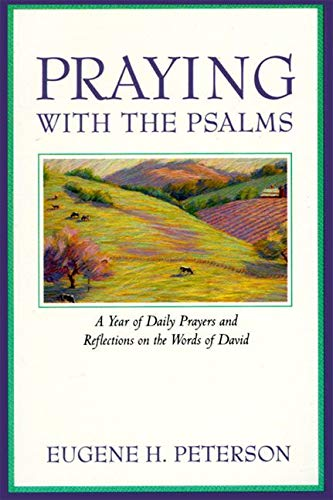9780060665678: Praying with the Psalms: A Year of Daily Prayers and Reflections on the Words of David