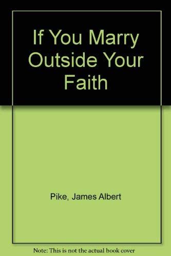 If You Marry Outside Your Faith: James Albert Pike