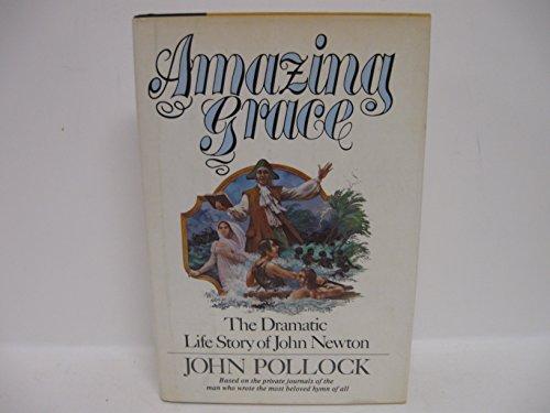 9780060666538: Amazing grace: John Newton's story