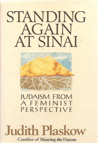 9780060666835: Standing Again at Sinai: Judaism from a Feminist Perspective