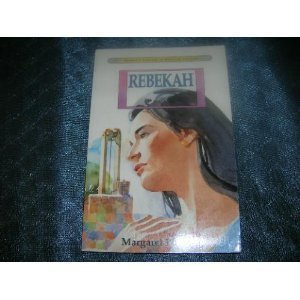 9780060666873: Rebekah (Harper's Library of Biblical Fiction)