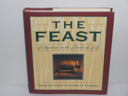 9780060666897: The Feast: Reflections on the Bread of Life