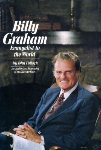 9780060666910: Billy Graham: Evangelist to the World