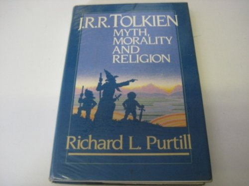 9780060667122: J.R.R. Tolkien: Myth, Morality, and Religion