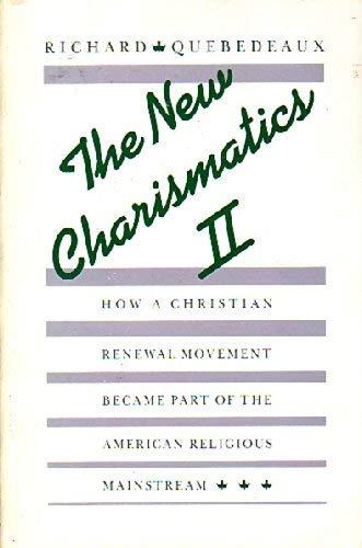 9780060667238: The new charismatics II